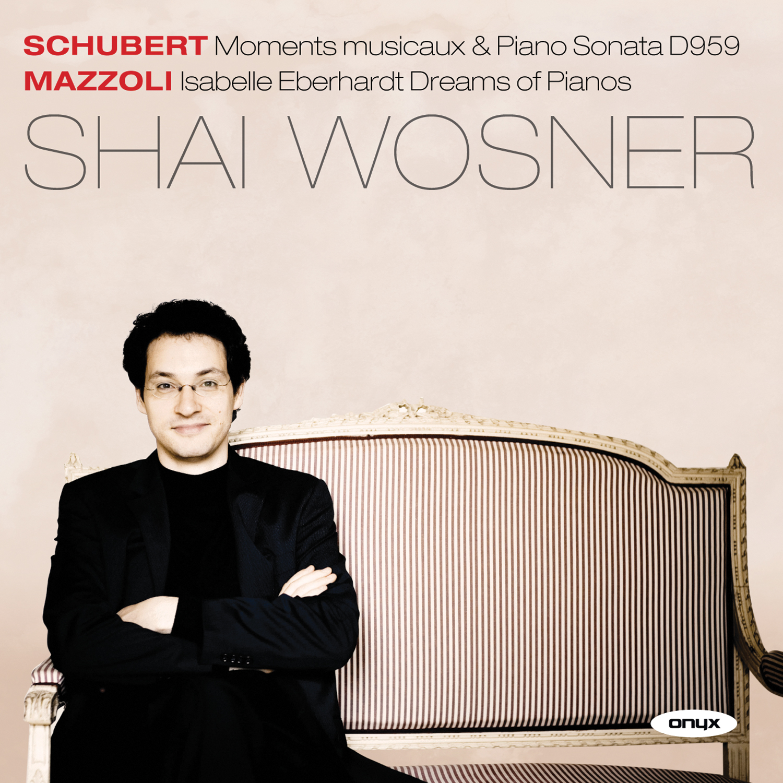 Schubert: Sonata D. 959; Moments musicaux, D. 780 / Mazzoli