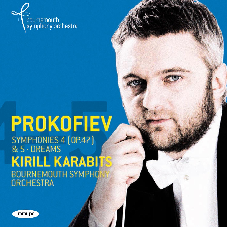 Prokofiev: Symphony No. 4 (First Version, Op. 47); Symphony No. 5