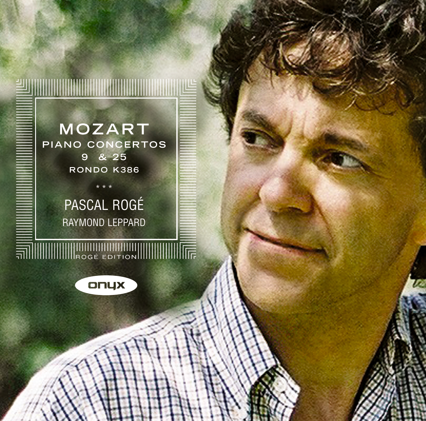 Mozart: Piano Concertos Nos. 9 & 25; Rondo in A Major,  K. 386
