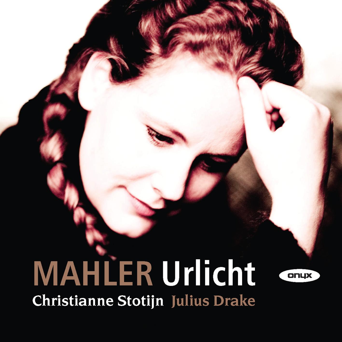 Mahler: Urlicht – Lieder