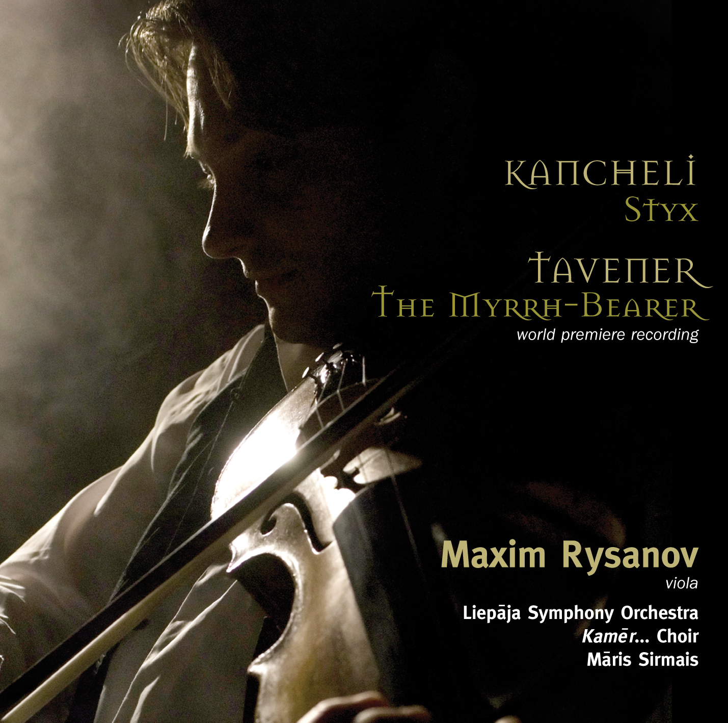 Kancheli: Styx / Tavener: The Myrrh-Bearer