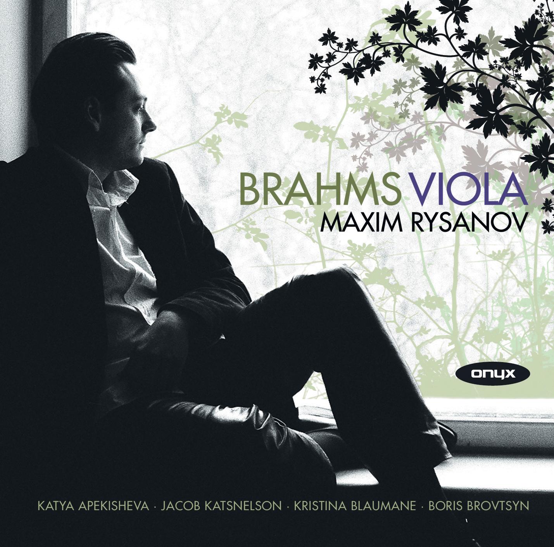 Brahms: Viola – Sonatas Op. 120; Trios Op. 40 & Op. 114