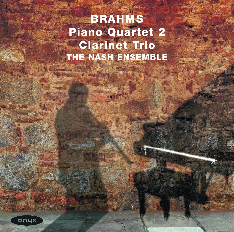 Brahms: Piano Quartet No. 2; Clarinet Trio