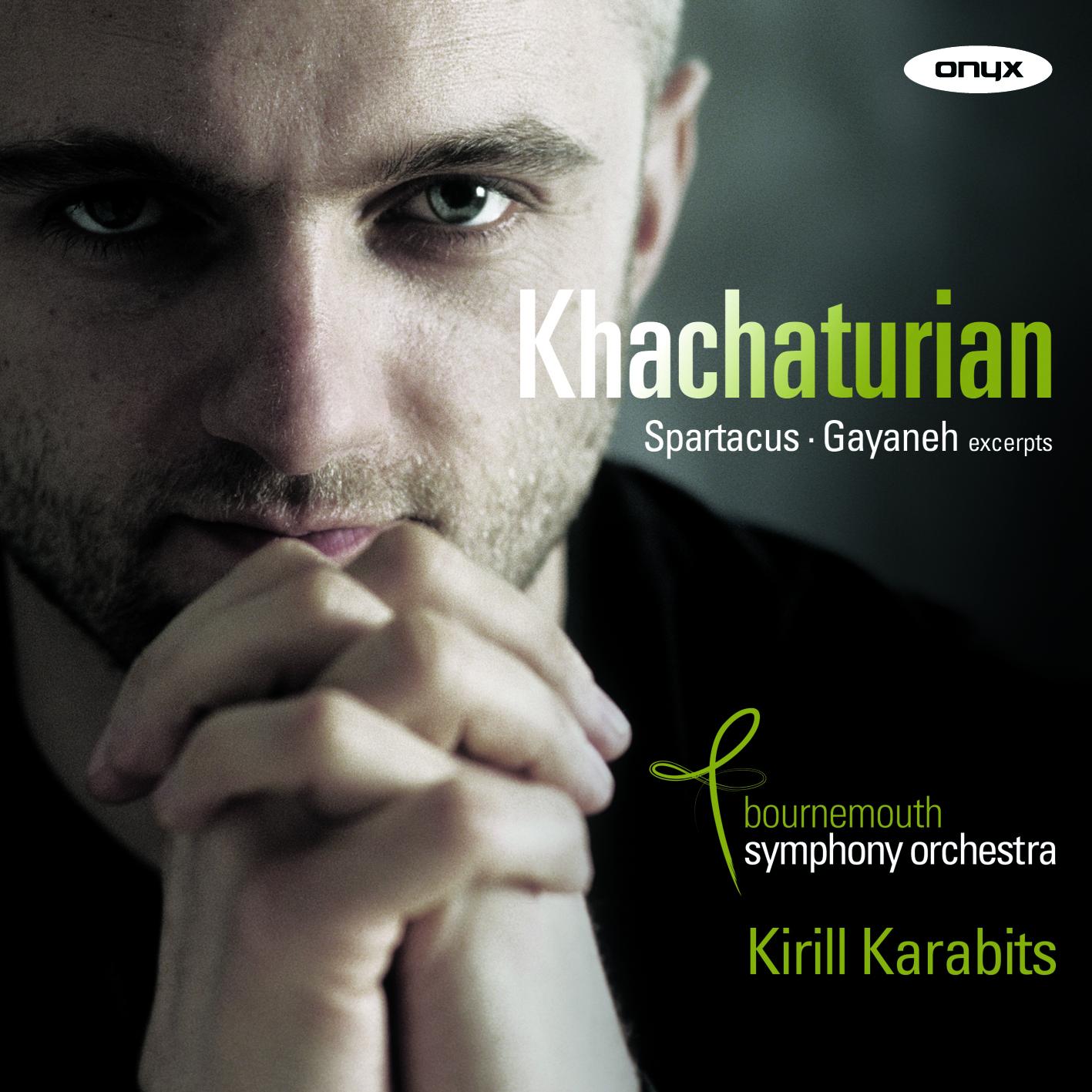 Khachaturian: Spartacus & Gayaneh Ballet Suites