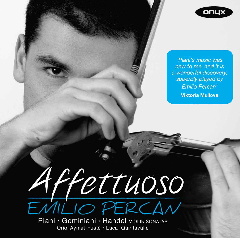 Affettuoso: Violin Sonatas by Piani, Geminiani & Handel