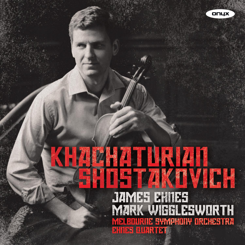 Khachaturian: Violin Concerto / Shostakovich: String Quartets Nos. 7 & 8
