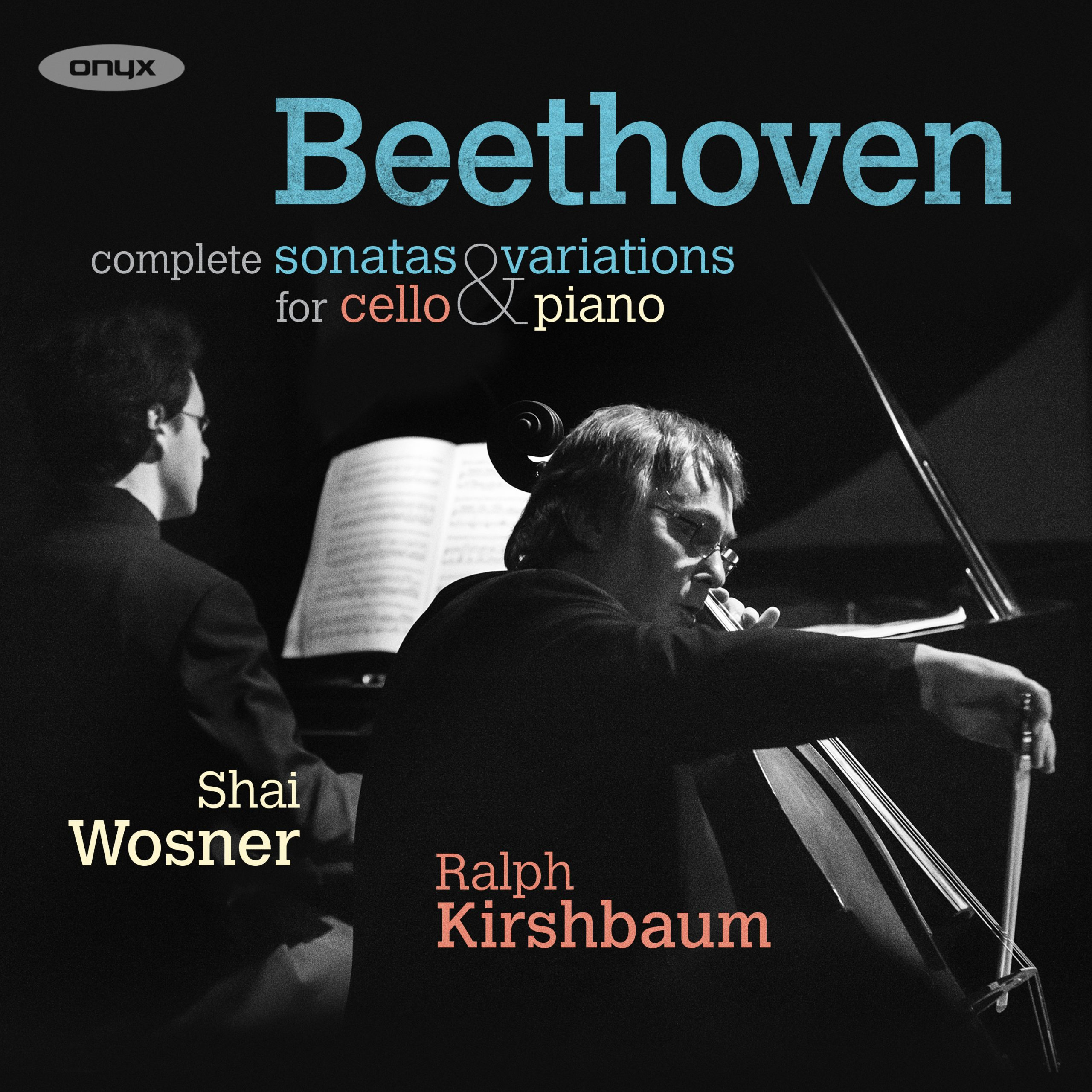 Beethoven: Complete Cello Sonatas & Variations