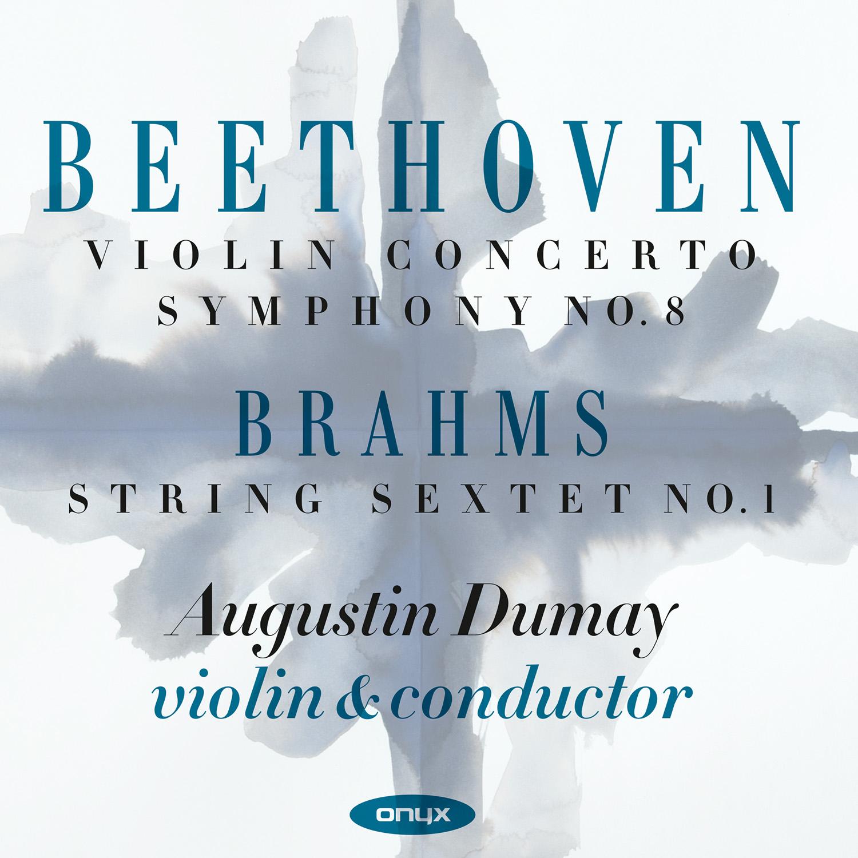Beethoven: Violin Concerto; Symphony No. 8 / Brahms: Sextet No. 1
