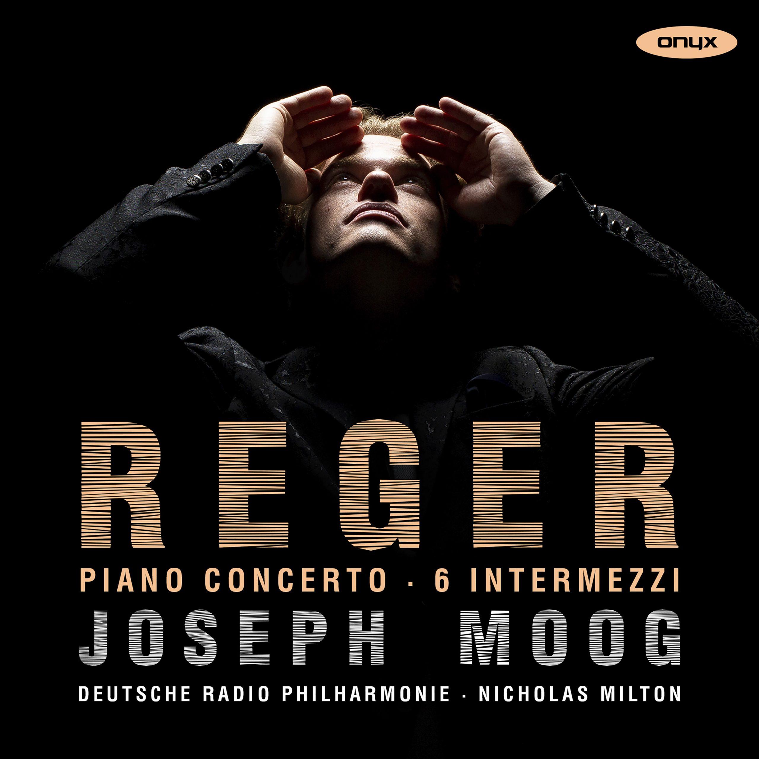 Reger: Concerto, 6 Intermezzi Op.45